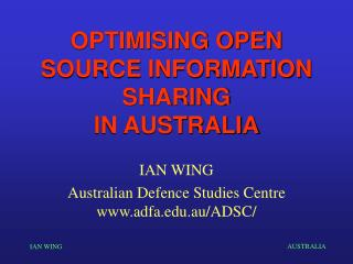 OPTIMISING OPEN SOURCE INFORMATION SHARING IN AUSTRALIA