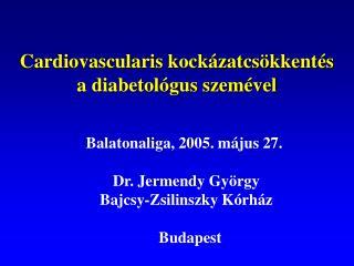 Cardiovascularis kock zatcs kkent s  a diabetol gus szem vel
