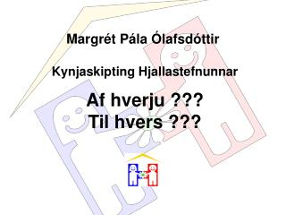 Margr t P la  lafsd ttir
