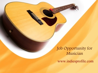 Job Opportunity for Musician