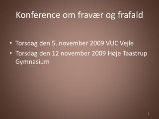 Konference om frav r og frafald