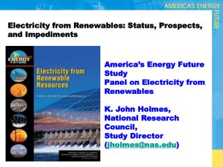 Electricity from Renewables: Status, Prospects, and Impediments