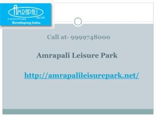 Amrapali Leisure Park Noida