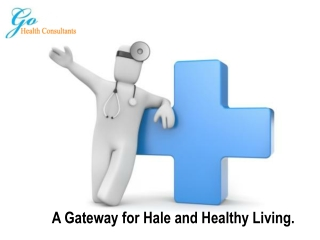Get Go Health India an Absolute Address to Best Medical Treatments