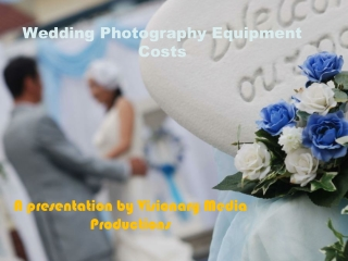 Wedding Photography Equipment Costs
