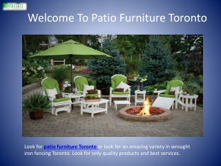 Welcome To Patio Furniture Toronto