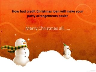 bad credit Christmas loan