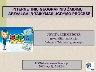 JOVITA ACHMEDOVA geografijos mokytoja Vilniaus  Minties  gimnazija