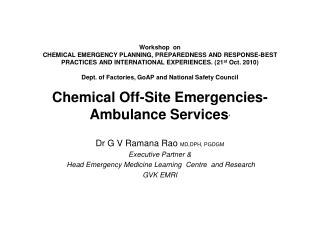 Workshop  on  CHEMICAL EMERGENCY PLANNING, PREPAREDNESS AND RESPONSE-BEST PRACTICES AND INTERNATIONAL EXPERIENCES. 21st