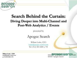 Search Behind the Curtain: Diving Deeper into Multi-Channel and Post-Web Analytics
