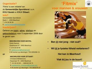 Fitmix      voor mannen  vrouwen