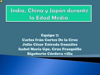 India, China y Jap n durante        la Edad Media