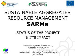 SUSTAINABLE AGGREGATES RESOURCE MANAGEMENT SARMa