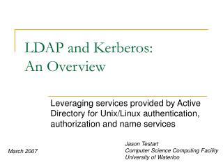 LDAP and Kerberos: An Overview