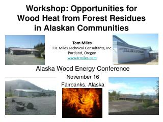 Workshop: Opportunities for Wood Heat from Forest Residues in Alaskan Communities