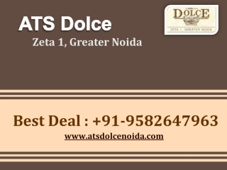 ATS Dolce | ATS Dolce Noida