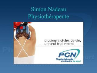 Simon Nadeau Physioth rapeute