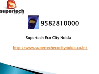 Supertech Eco City