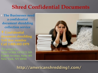 Shred confidential documents