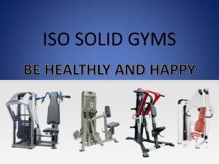 ISO SOLID GYMS