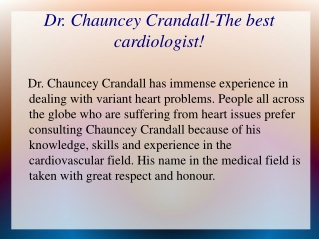 Dr.  Chauncey Crandall - a renowned cardiologist