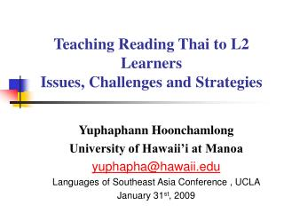 Teaching Reading Thai to L2 Learners Issues, Challenges and Strategies