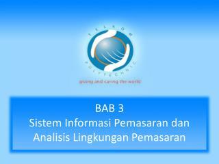 BAB 3  Sistem Informasi Pemasaran dan Analisis Lingkungan Pemasaran