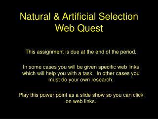 Natural  Artificial Selection Web Quest