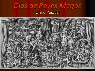 D as de Reyes Magos Emilio Pascual