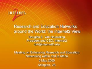 Research and Education Networks around the World: the Internet2 View