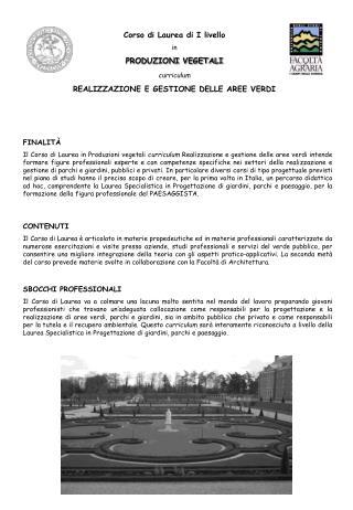 Corso di Laurea di I livello in PRODUZIONI VEGETALI curriculum  REALIZZAZIONE E GESTIONE DELLE AREE VERDI