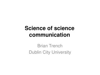 Science of science communication