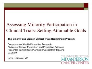 Assessing Minority Participation in Clinical Trials: Setting Attainable Goals