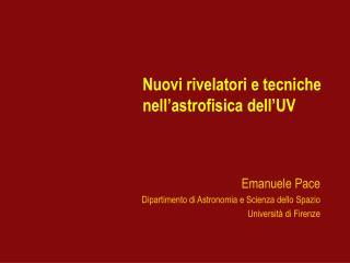 Nuovi rivelatori e tecniche nell astrofisica dell UV