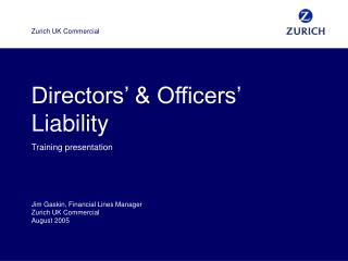 Directors   Officers  Liability