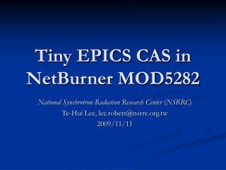 Tiny EPICS CAS in  NetBurner MOD5282