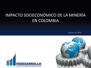 Fedesarrollo y el sector minero-energ tico
