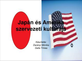 Jap n  s Amerika  szervezeti kult r ja