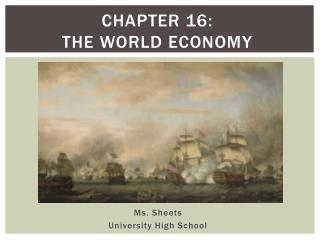 Chapter 16:  The World Economy