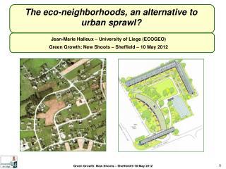 The eco-neighborhoods, an alternative to urban sprawl