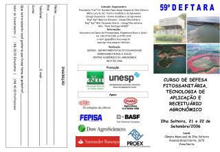 Comiss o Organizadora Presidente: Prof  Dr. Geraldo Papa Unesp Campus de Ilha Solteira M rio Luiz de S    Centro Acad mi