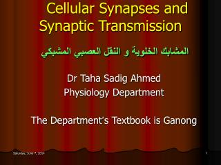 Cellular Synapses and Synaptic Transmission