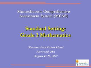 Standard Setting:  Grade 3 Mathematics