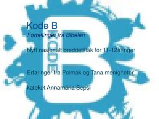 Kode B
