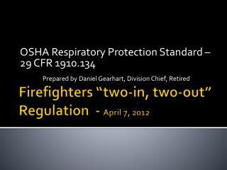 Firefighters  two-in, two-out  Regulation  - April 7, 2012