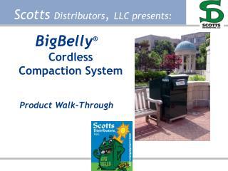 Scotts Distributors, LLC presents: