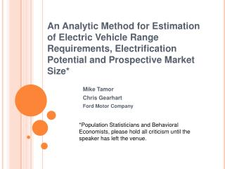 An Analytic Method for Estimation of Electric Vehicle Range Requirements, Electrification Potential and Prospective Mark