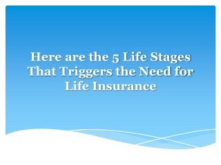 When to have Life Insurance Coverage in Orange County?