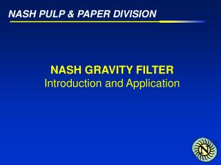 NASH PULP  PAPER DIVISION