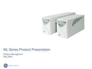 ML Series Product Presentation
